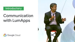 How Colgate Palmolive & Veolia enable Powerful Internal Communication with LumApps  (Cloud Next '19)