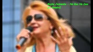 Majka Jeżowska - Na Raz Na Dwa [by BombA]