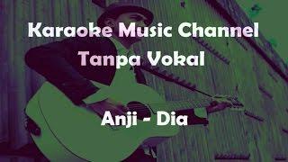 Video Karaoke Anji - Dia | Tanpa Vokal download MP3, 3GP, MP4, WEBM, AVI, FLV Juli 2018