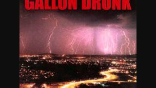 Gallon Drunk - Hurricane