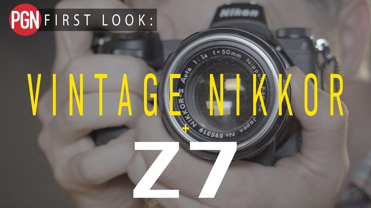 60 Year Old Nikon lens on the new Nikon Z7! – Photo Gear News