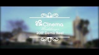 2017 Wedding Film Demo Reel | #Cinema | Wedding Cinematography | Tampa, Florida