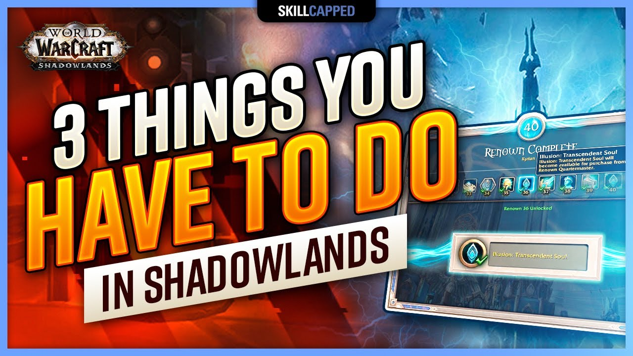 3 Things You HAVE To Do In Shadowlands | 9.0 Daily/Weekly Checklist