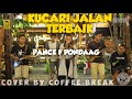 KUCARI JALAN TERBAIK - PANCE F PONDAAG    KERONCONG COVER LIVE PERFORMANCE BY COFFEE BREAK BAND