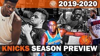 New York Knicks 2019 - 2020 Season Preview