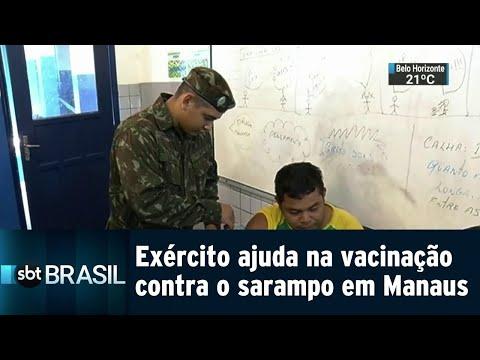 Exército reforça campanha de vacinação contra o sarampo em Manaus | SBT Brasil (21/07/18)