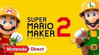 SUPER MARIO MAKER 2 [Nintendo Direct 2019.2.14]