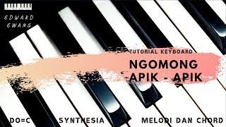 Tutorial Keyboard NGOMONG APIK APIK - SYAHIBA (Melodi dan Akor Do=C)
