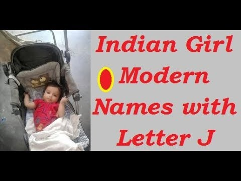 Indian Girl Babies Modern Names with Letter J