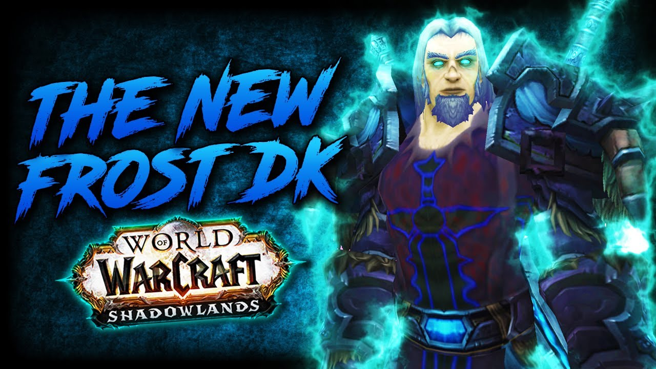 Frost Dk Shadowlands Alpha Overview Youtube