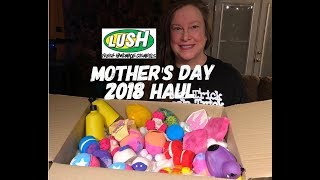 lush Mother's Day 2018 Haul