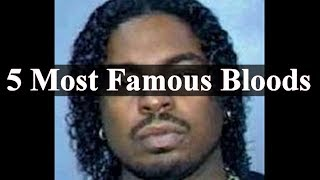 5 Most Famous Bloods In History