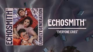 "Echosmith - ""Everyone Cries"" (Official Audio)"