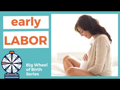 EARLY LABOR: Signs of Early Labor, What to Expect from Early Labor, Early Labor vs Active