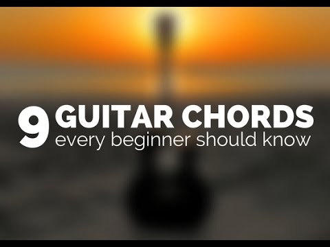 9 guitar chords every beginner should know - Guitar Couch Lessons ...
