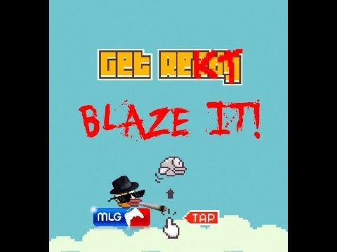 Most amazing game ever mlg flappy bird 420 blaze it youtube