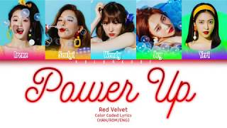 Red Velvet 레드벨벳 Power Up 파워업 Color Coded Lyrics HAN ROM ENG