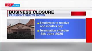 Fairmont Hotels shuts down indefinitely and terminates all staff members