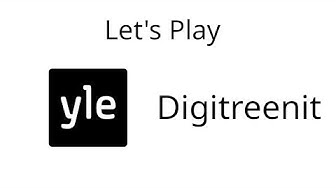 Let's Play Yle Digitreenit
