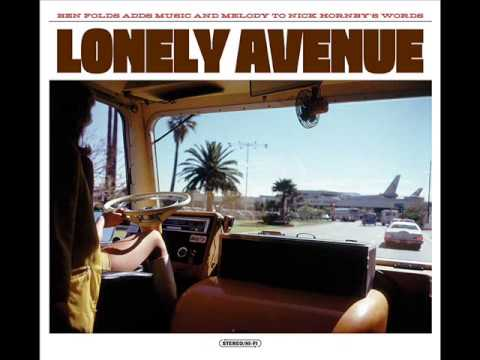 Ben Folds & Nick Hornby - Lonely Avenue FULL ALBUM