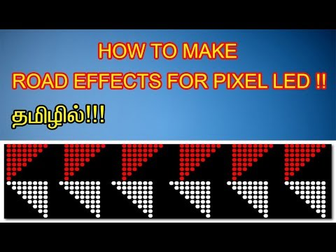 How to Make Road Effects in Pixel led Explain in Tamil Tutorial...10x60,16x64,Toranam...