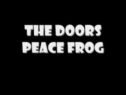 The Doors - Peace Frog (Lyrics)