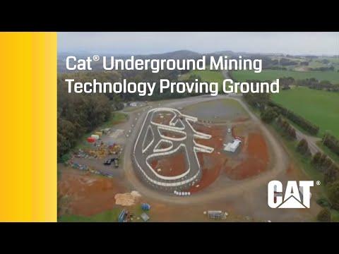 Cat® Underground Mining Technology Proving Ground