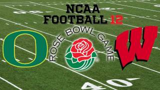 NCAA Football 12: Rose Bowl - Oregon Ducks vs. Wisonsin Badgers