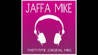 Jaffa Mike - Partytime (Original Mix)