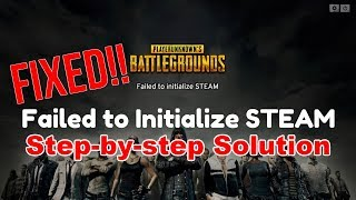 Failed to initialize STEAM PUBG FIXED!!!! 100% working SOLUTION!!!