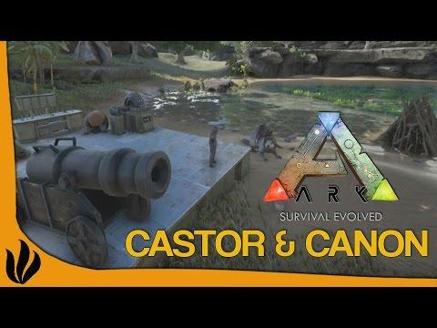 [FR] ARK: Survival Evolved - Castor & Canon !
