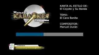 Karaoke Éxito de El Coyote y Su Banda EL CARA BONITA