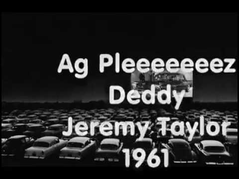 Ag Pleez Deddy