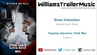 Captain America: Civil War Trailer 1 Music - (Dean Valentine) Sharks Don't Sleep
