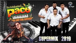 Paco el Rey del Sabor - Cumbias Mix 2019