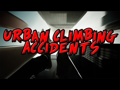 5 Fatal Urban Climbing Accidents