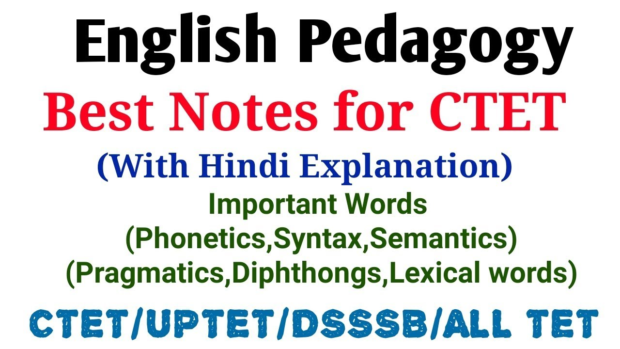 English Pedagogy- Important  Words(Phonetics,Syntax,Semantics,Diphthongs,Lexical word)