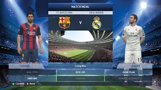 Pro Evolution Soccer 2015 PES 2015 Champions League Quarter Finals 2nd leg: REAL MADRID vs BARCELONA