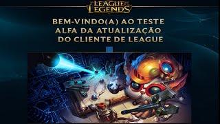 Teste alfa da atualização do cliente de League of Legends