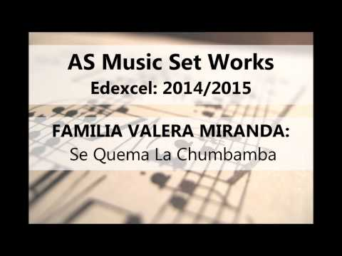AS Music Set Works 2014/2015: Familia Valera Miranda: Se Quema La Chumbamba
