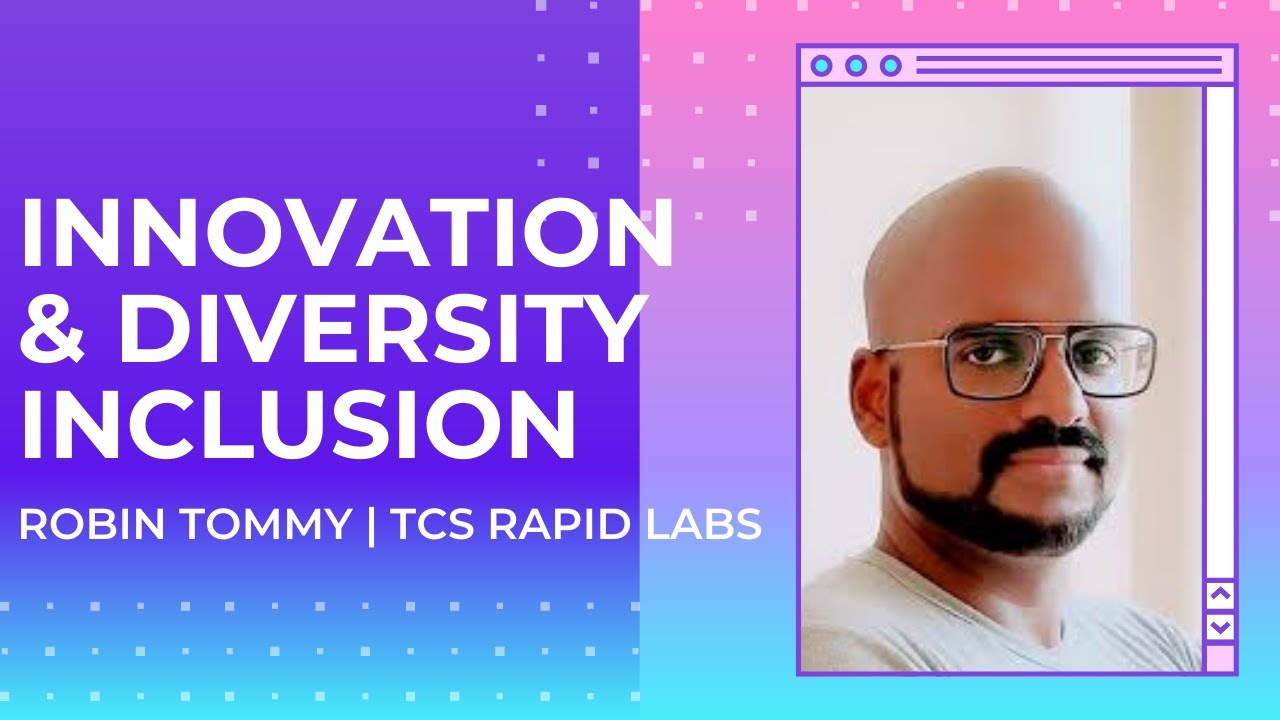 Expert Talk - Inclusion and Diversity Innovation - Robin Tommy