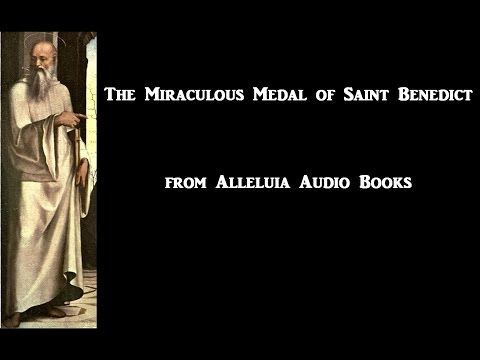 The Miraculous Medal of Saint Benedict