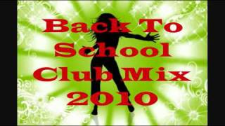 Back To School Club Mix 2010