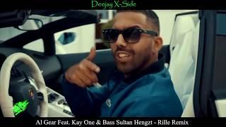 Al Gear Feat. Kay One & Bass Sultan Hengzt - Rille (Official Musikvideo)