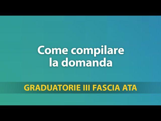 Graduatorie Terza Fascia ATA, tutorial su come compilare la domanda /1