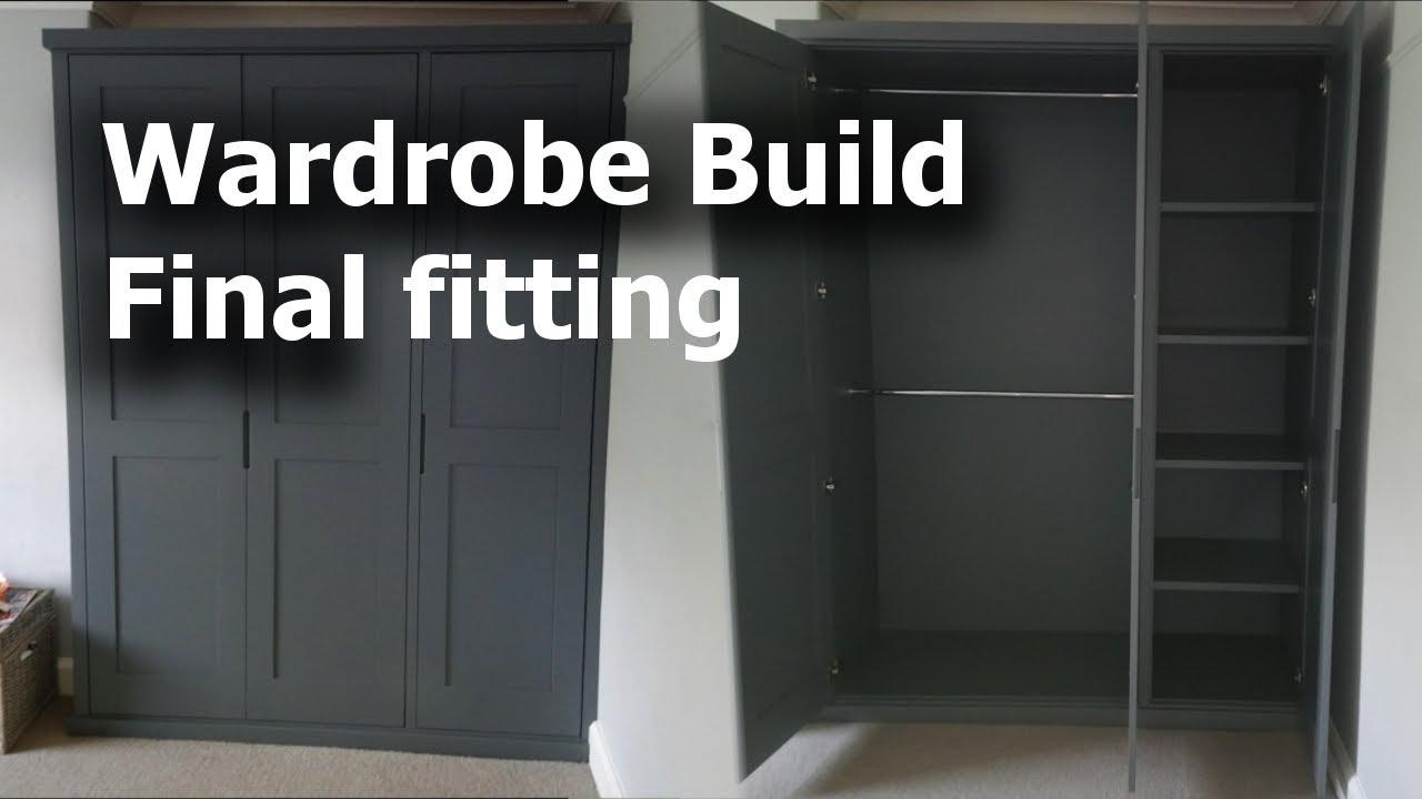 Wardrobe Build Final Fitting Youtube