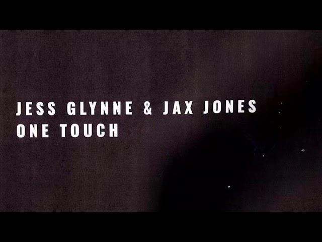Jess Glynne X Jax Jones - One Touch