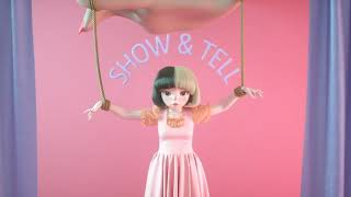 Melanie Martinez - Show And Tell (Mixed Snippets)