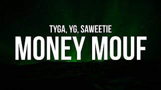 Tyga - Money Mouf (Lyrics) ft. YG & Saweetie