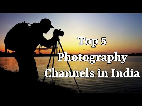Top 5 Photography Channels in India (Hindi)